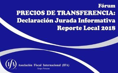 Fórum: Precios de Transferencia: Declaración Jurada Informativa Reporte Local 2018