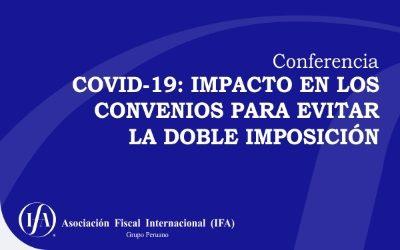 Conferencia: Covid-19 – Impacto en los Convenios para evitar la doble imposición