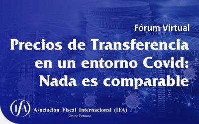 Fórum Precios de Transferencia en un entorno Covid: Nada es comparable