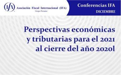 Conferencia: Perspectivas económicas y tributarias para el 2021 al cierre del año 2020