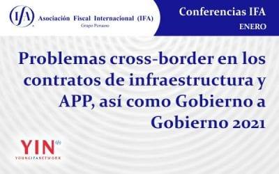 Conferencia: Problemas Cross-Border | Contratos Infraestructura y APP | Contratos Gobierno a Gobierno 2021