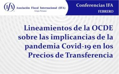 Lineamientos de la OCDE sobre las implicancias de la pandemia Covid-19 en los Precios de Transferencia