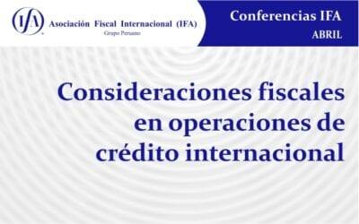 Consideraciones fiscales en operaciones de crédito internacional