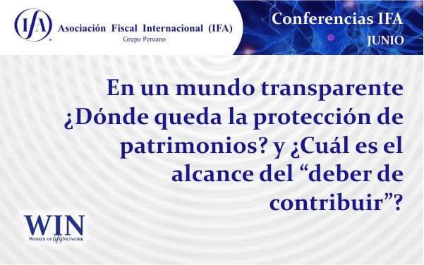 """En un mundo transparente ¿Dónde queda la protección de patrimonios? y ¿Cuál es el alcance del """"deber de contribuir""""?"""