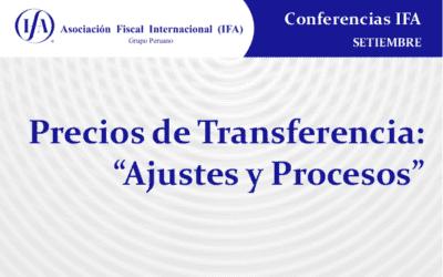 """""""Precios de Transferencia: «Ajustes y Procesos"""""""
